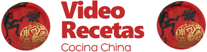 Video Recetas Chinas