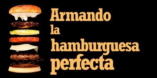 Armando la hamburguesa perfecta