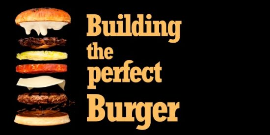 Building the perfect Burger