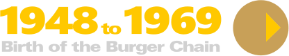 Birth of the Burger Chain
